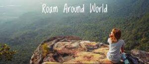 roam around